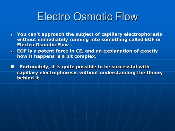 Electro osmotic flow