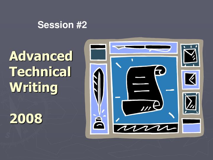 advanced technical writing 2008