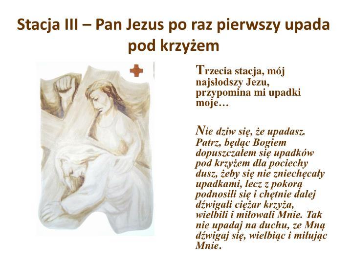 Stacja III – Pan Jezus po raz pierwszy upada