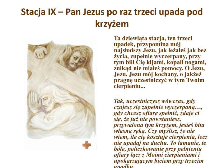 Stacja IX – Pan Jezus po raz trzeci upada pod krzyżem