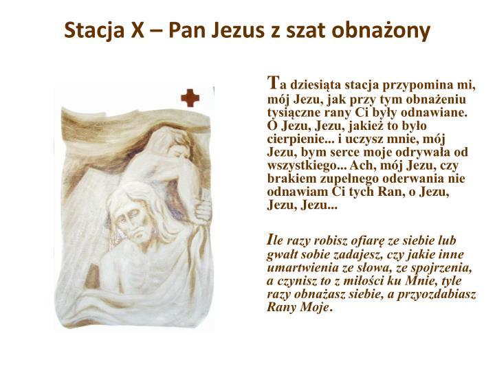 Stacja X – Pan Jezus