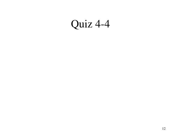 Quiz 4-4