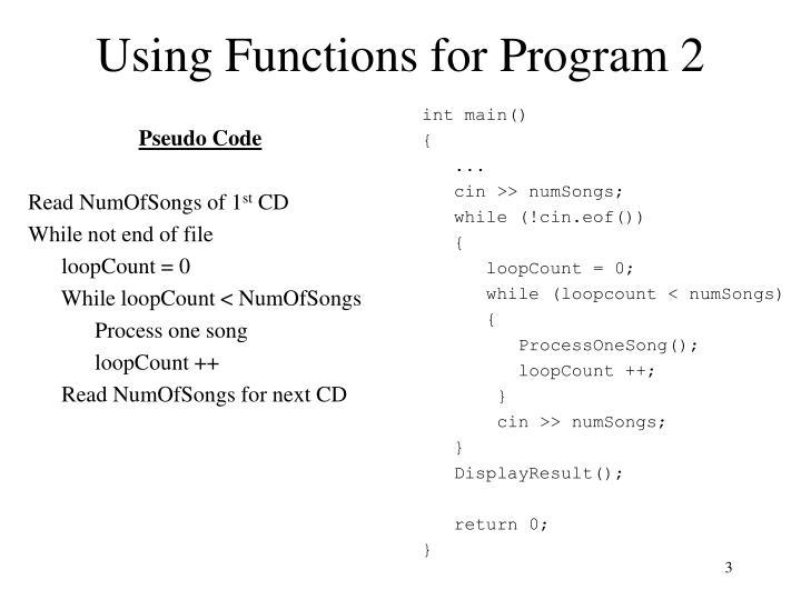 Using Functions for Program 2