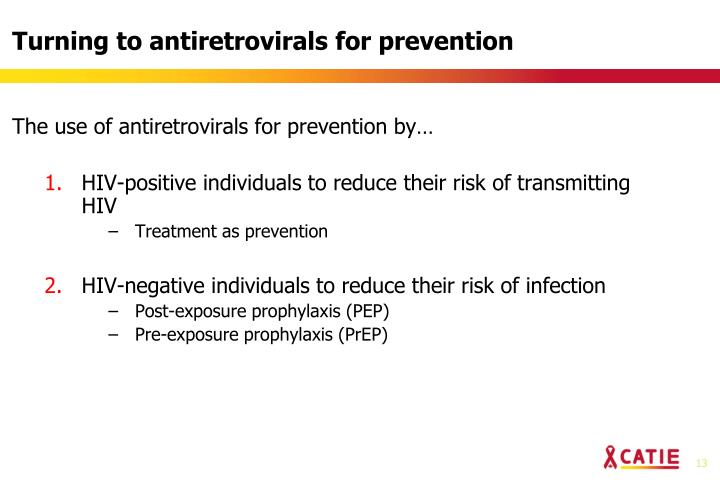 Turning to antiretrovirals for prevention