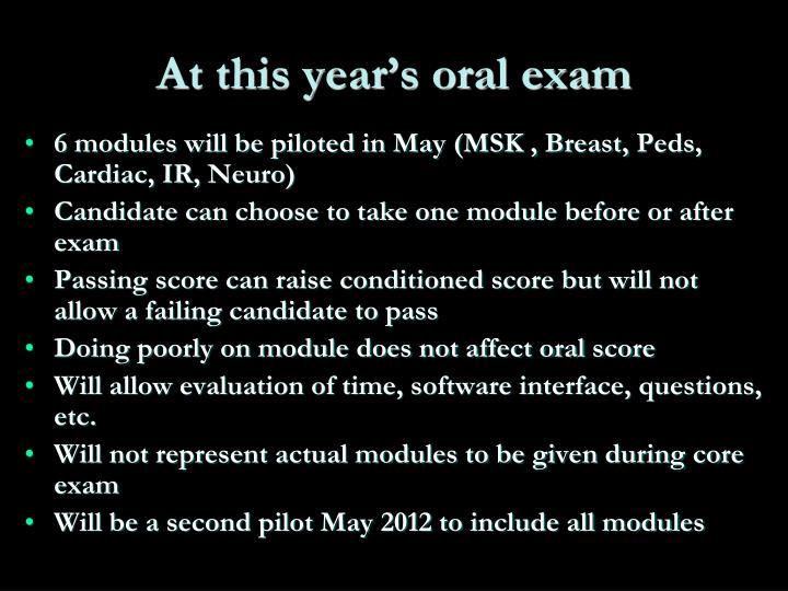 At this year's oral exam