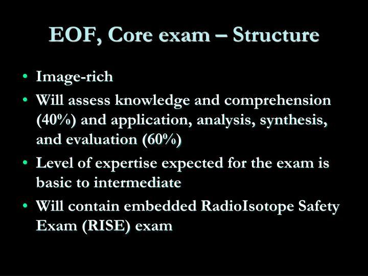 EOF, Core exam