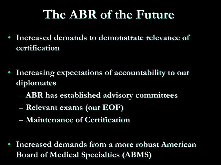 The ABR of the Future