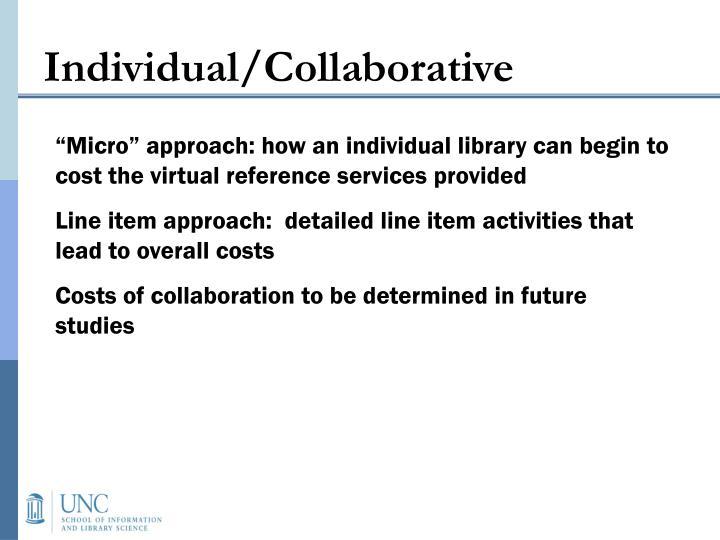 Individual/Collaborative