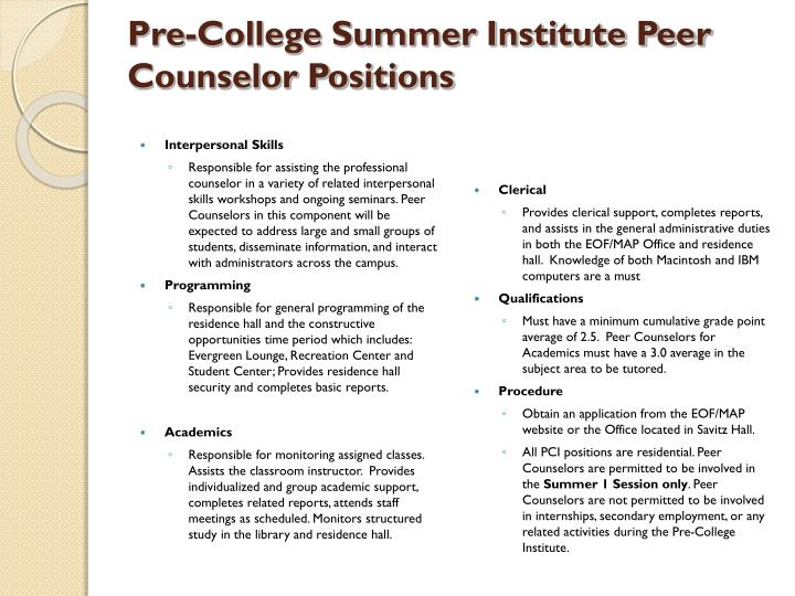 Pre-College Summer Institute Peer Counselor Positions