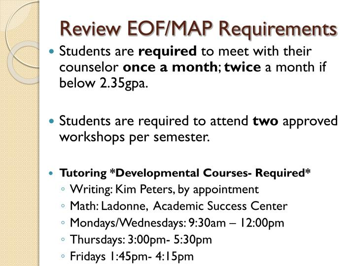 Review EOF/MAP Requirements