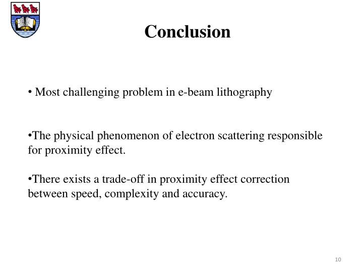 Most challenging problem in e-beam lithography