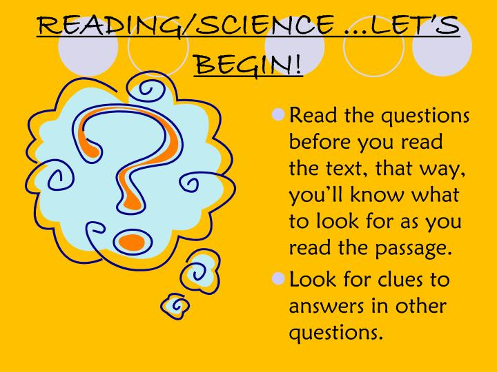 READING/SCIENCE …LET'S BEGIN!
