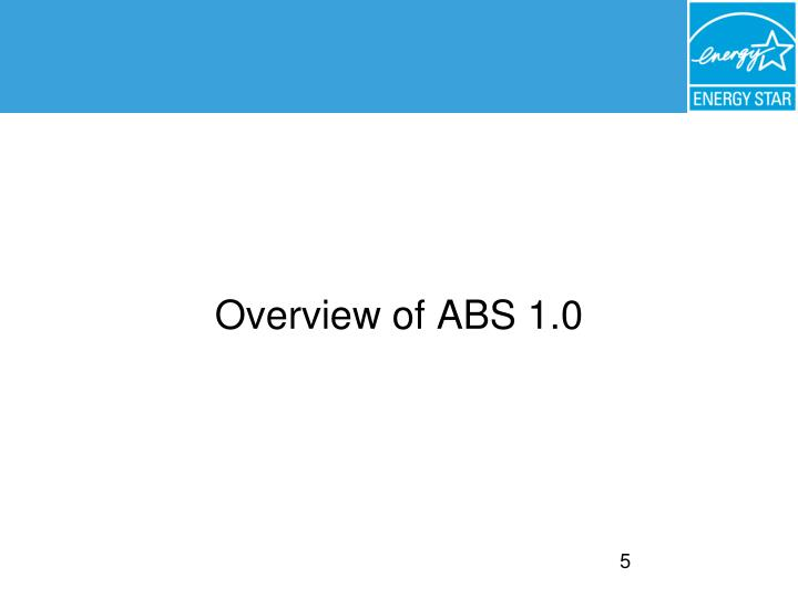 Overview of ABS 1.0