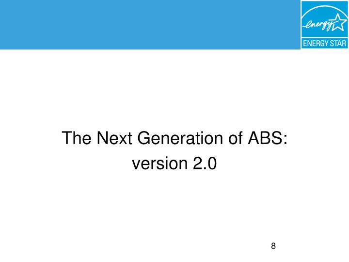 The Next Generation of ABS: