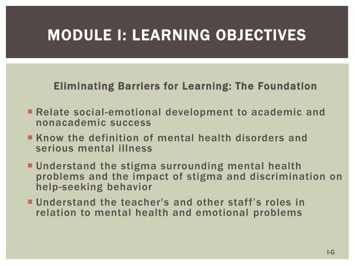Module I: Learning Objectives
