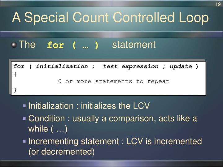 A Special Count Controlled Loop