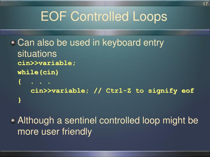 EOF Controlled Loops