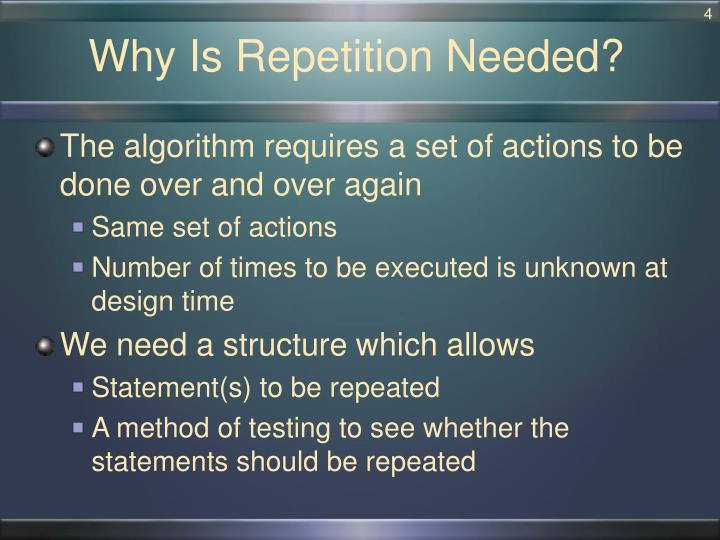 Why Is Repetition Needed?