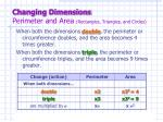 changing dimensions perimeter and area rectangles triangles and circles