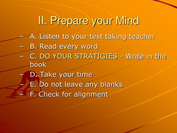 II. Prepare your Mind
