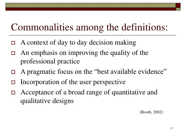 Commonalities among the definitions: