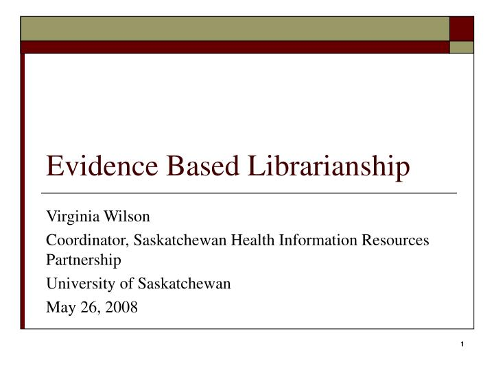 evidence based librarianship