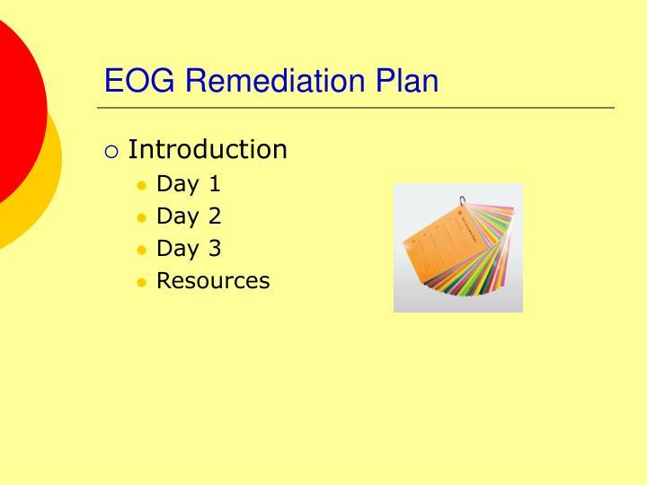 EOG Remediation Plan