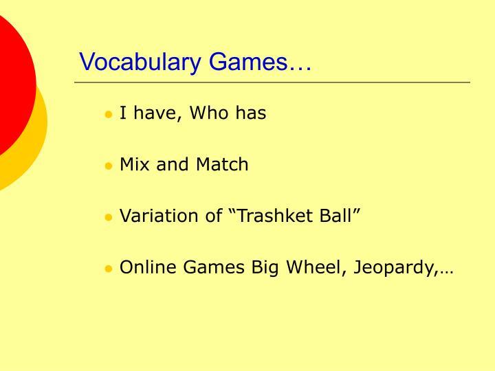 Vocabulary Games…