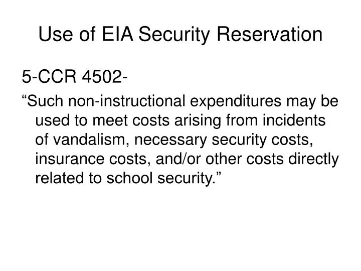 Use of eia security reservation1