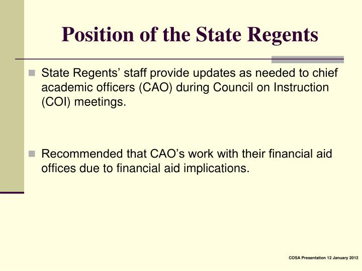 Position of the State Regents