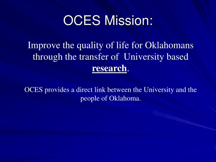 OCES Mission:
