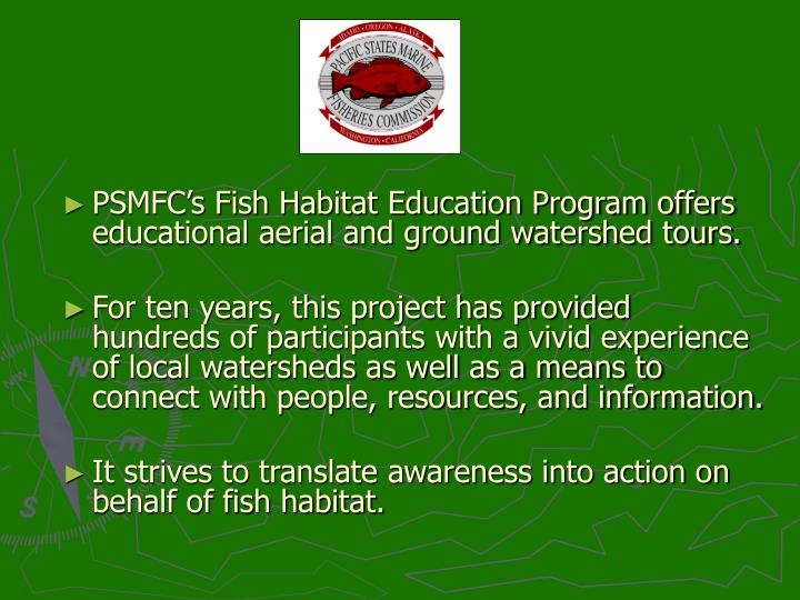 PSMFC's Fish Habitat Education Program offers educational aerial and ground watershed tours.