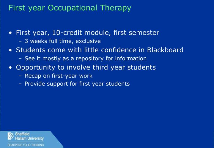 First year Occupational Therapy