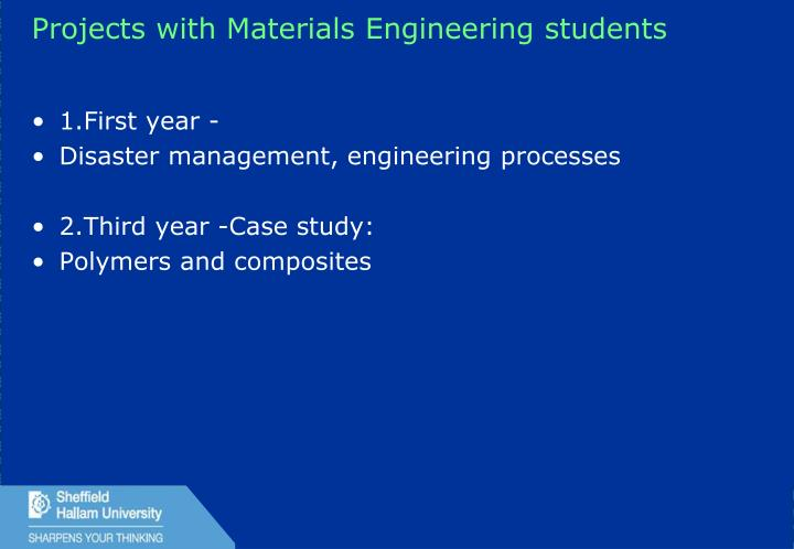 Projects with Materials Engineering students