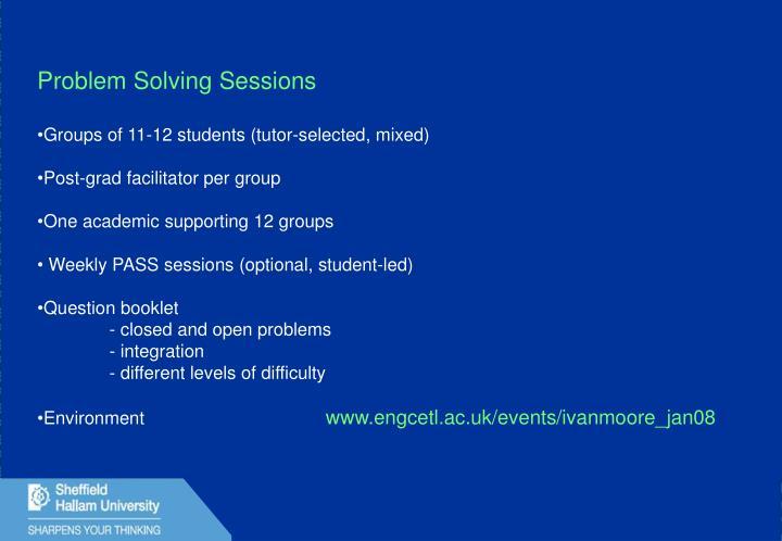 Problem Solving Sessions