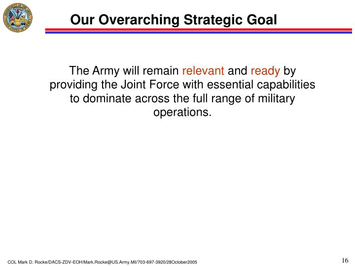 Our Overarching Strategic Goal