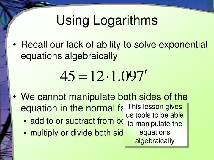 Using Logarithms