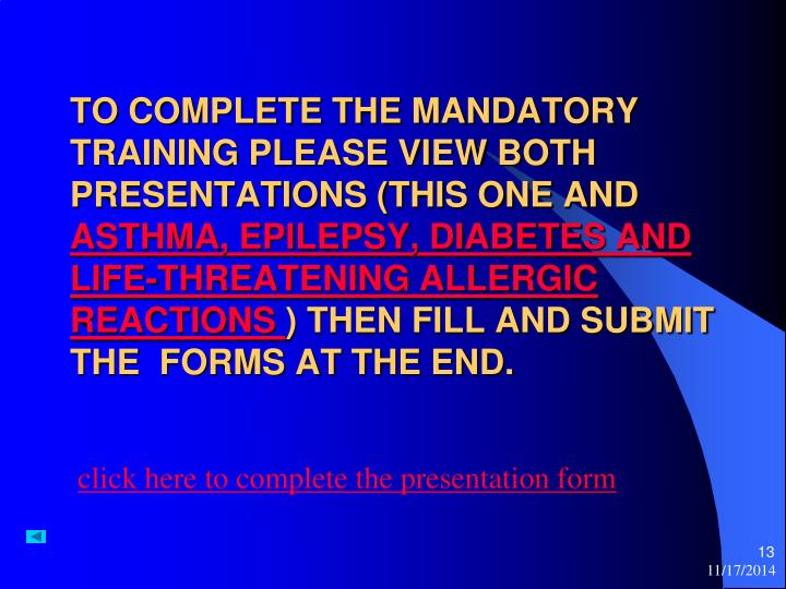 click here to complete the presentation form