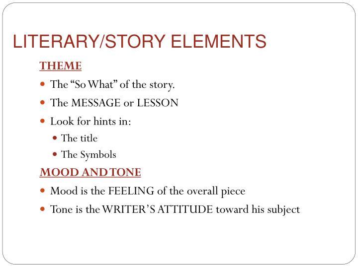 LITERARY/STORY ELEMENTS