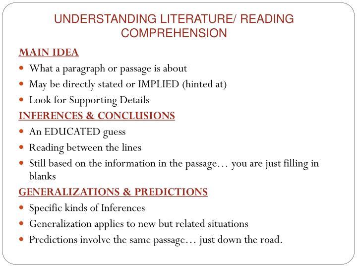 UNDERSTANDING LITERATURE/ READING COMPREHENSION