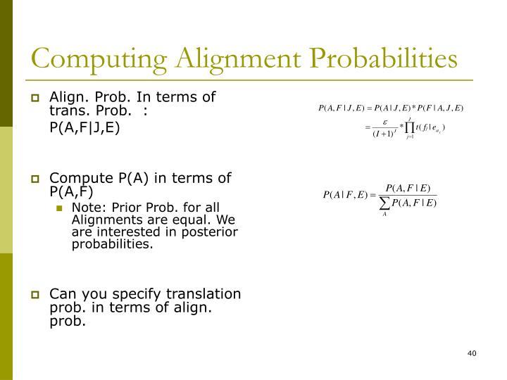 Computing Alignment Probabilities