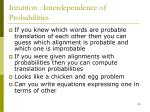 intuition interdependence of probabilities
