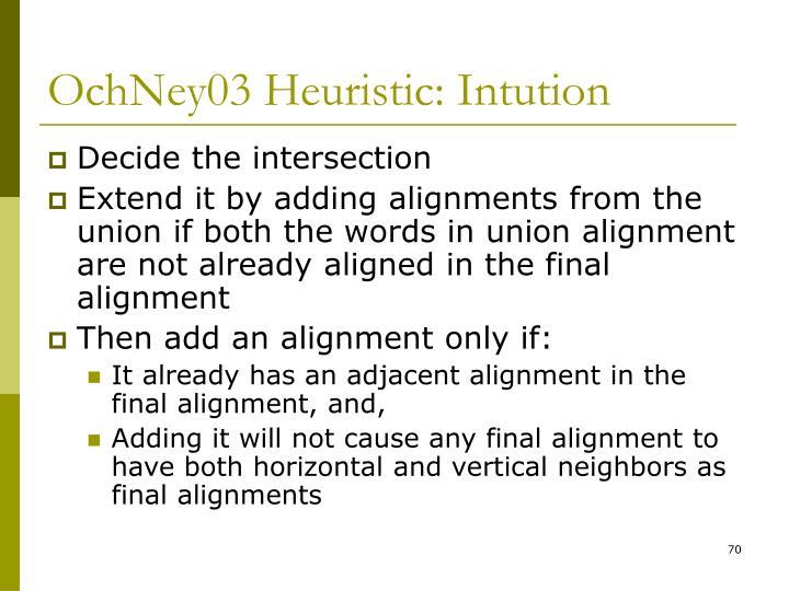 OchNey03 Heuristic: Intution