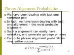 phrase alignment probabilities