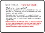 field testing from the osde