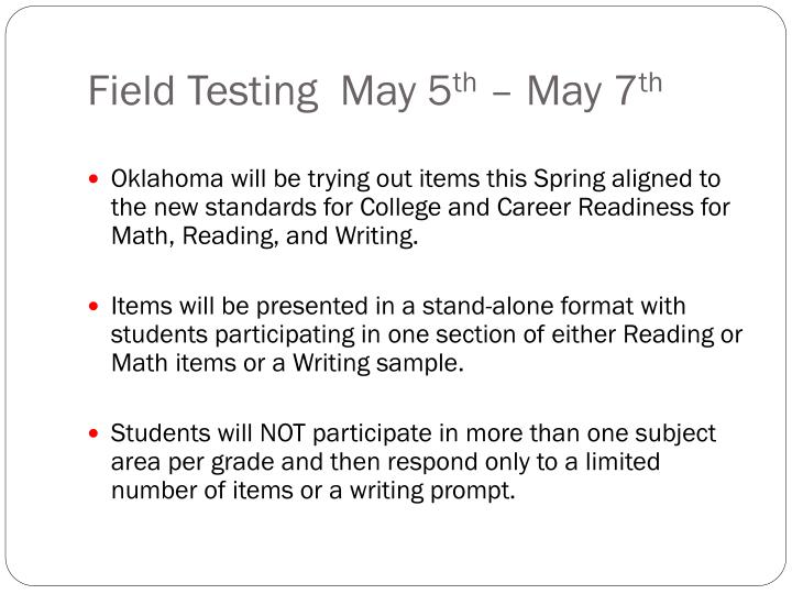 Field Testing  May 5