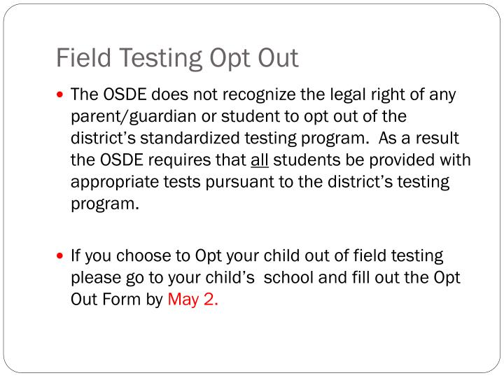 Field Testing Opt Out