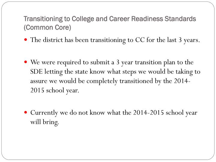 Transitioning to College and Career Readiness Standards