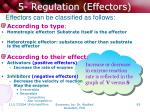 5 regulation effectors