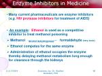 enzyme inhibitors in medicine